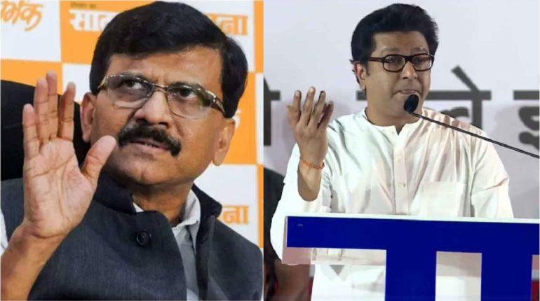 Sanjay Raut is worried about Raj Thackeray'